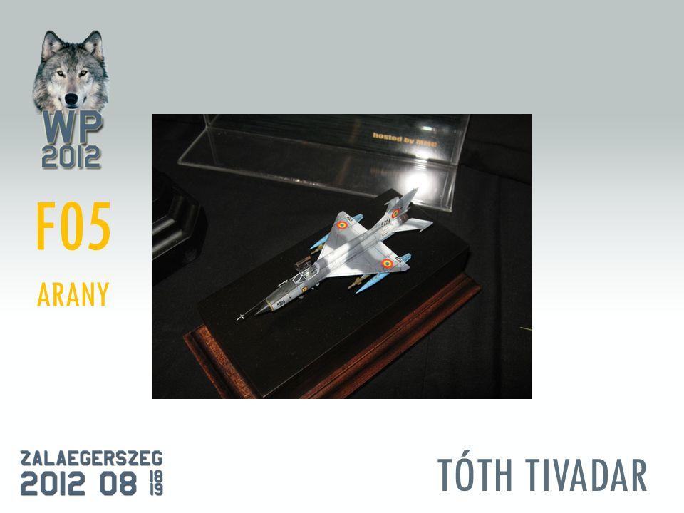 TÓTH TIVADAR F05 ARANY