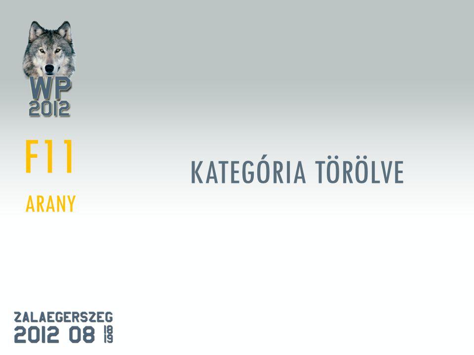 KATEGÓRIA TÖRÖLVE F11 ARANY