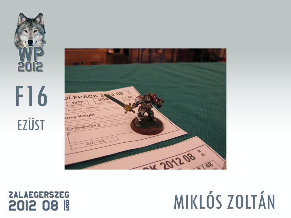 MIKLÓS ZOLTÁN F16 EZÜST