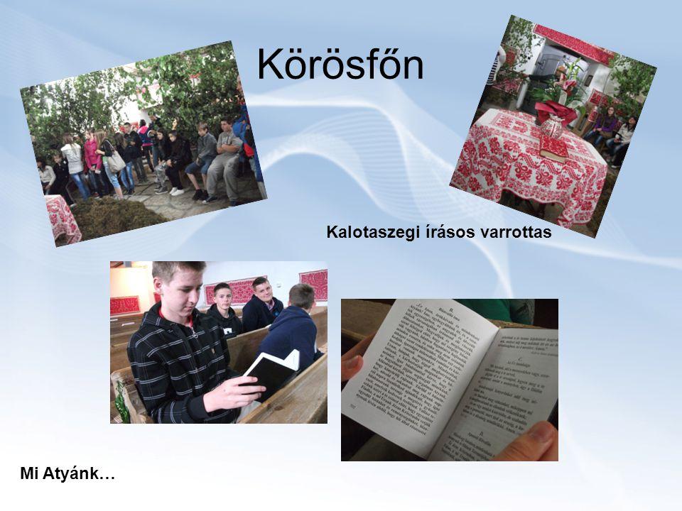 Körösfőn Kalotaszegi írásos varrottas Mi Atyánk…