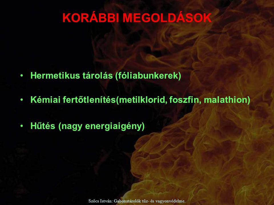 Szőcs István: Gabonatárolók tűz- és vagyonvédelme. Hermetikus tárolás (fóliabunkerek) Kémiai fertőtlenítés(metilklorid, foszfin, malathion) Hűtés (nag