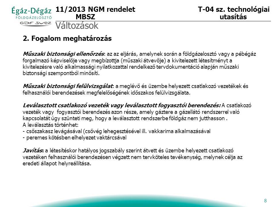 9 3.1.2.A Szabályzattól eltérő műszaki megoldások követelményei 3.1.2.1.