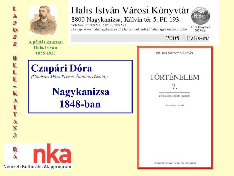 LAPOZZBELE–KATTANJRÁLAPOZZBELE–KATTANJRÁ LAPOZZBELE–KATTANJRÁLAPOZZBELE–KATTANJRÁ A példás kanizsai Halis István 1855-1927 112.