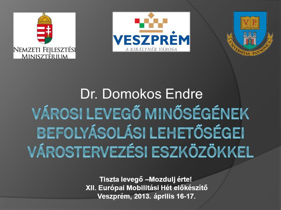 Dr. Domokos Endre Tiszta levegő –Mozdulj érte. XII.