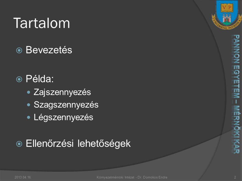 Példa 3. 2013.04.16.Környezetmérnöki Intézet - Dr. Domokos Endre13