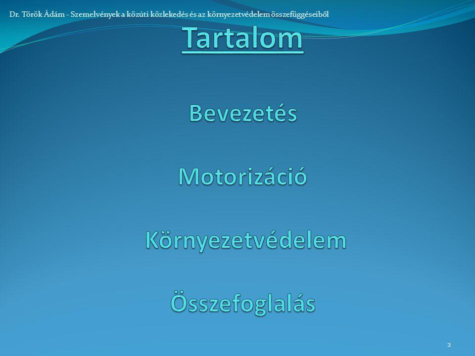 2 Dr. Török Ádám - Szemelvények a közúti közlekedés és az környezetvédelem összefüggéseiből
