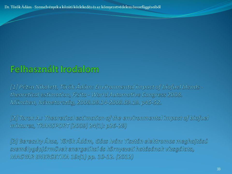 33 Dr. Török Ádám - Szemelvények a közúti közlekedés és az környezetvédelem összefüggéseiből