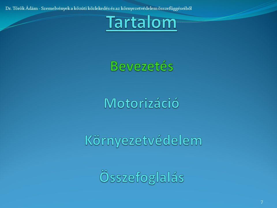 7 Dr. Török Ádám - Szemelvények a közúti közlekedés és az környezetvédelem összefüggéseiből