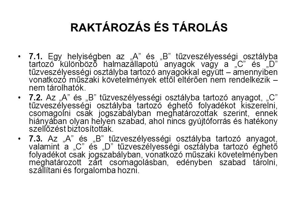 RAKTÁROZÁS ÉS TÁROLÁS 7.1.