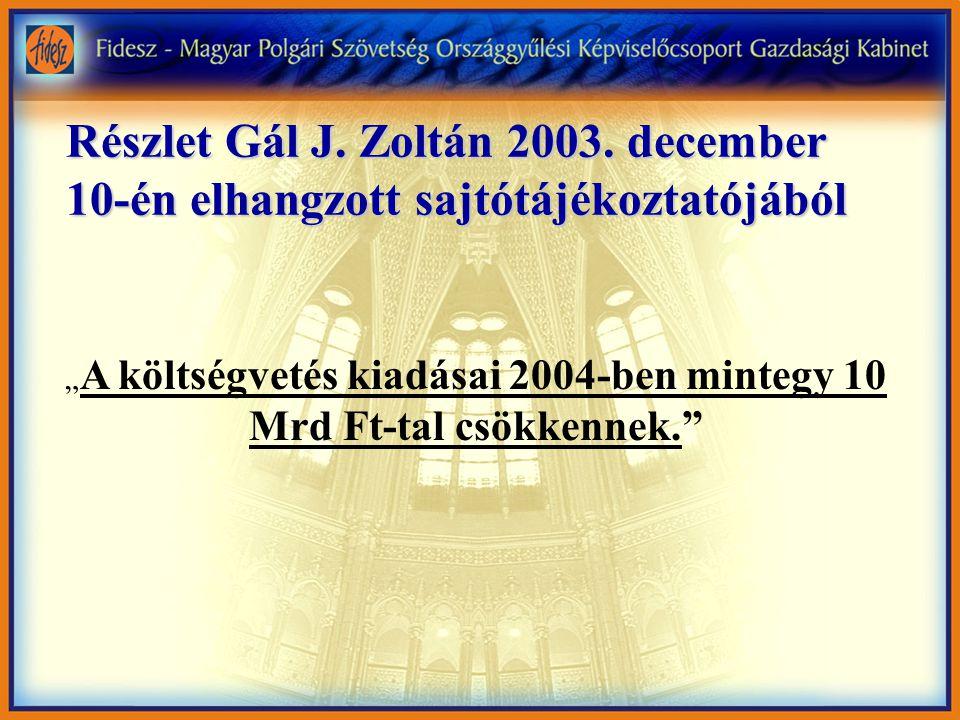 Részlet Gál J. Zoltán 2003.