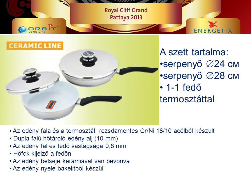Az edény fala és a termosztát rozsdamentes Cr/Ni 18/10 acélból készült Dupla falú hőtároló edény alj (10 mm) Az edény fal és fedő vastagsága 0,8 mm Hőfok kijelző a fedőn Az edény belseje kerámiával van bevonva Az edény nyele bakelitből készül A szett tartalma: serpenyő  24 см serpenyő  28 см 1-1 fedő termosztáttal