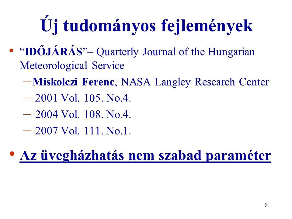 "5 Új tudományos fejlemények ""IDŐJÁRÁS""– Quarterly Journal of the Hungarian Meteorological Service – Miskolczi Ferenc, NASA Langley Research Center – 2"