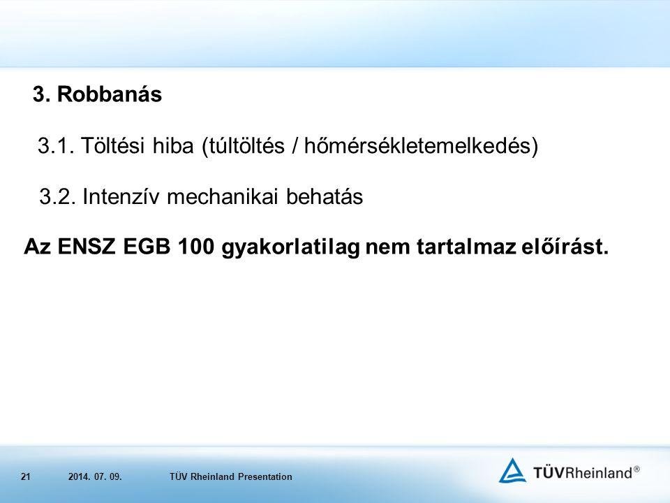 212014.07. 09.TÜV Rheinland Presentation 3.