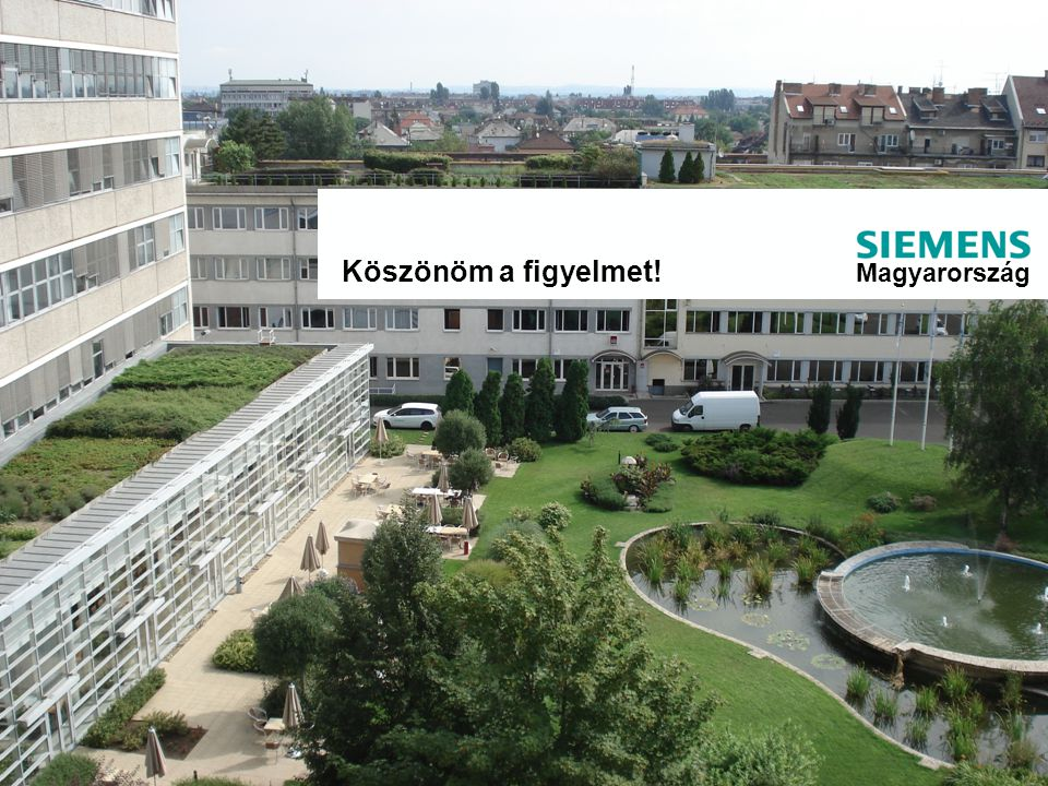 © Siemens Zrt. 2012 EHÖSZ konferenciaTatabánya-Budapest, 2012.