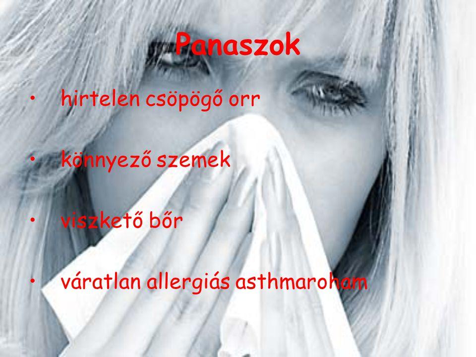 Panaszok hirtelen csöpögő orr könnyező szemek viszkető bőr váratlan allergiás asthmaroham