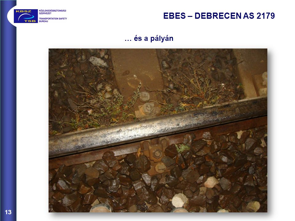 13 EBES – DEBRECEN AS 2179 … és a pályán 13