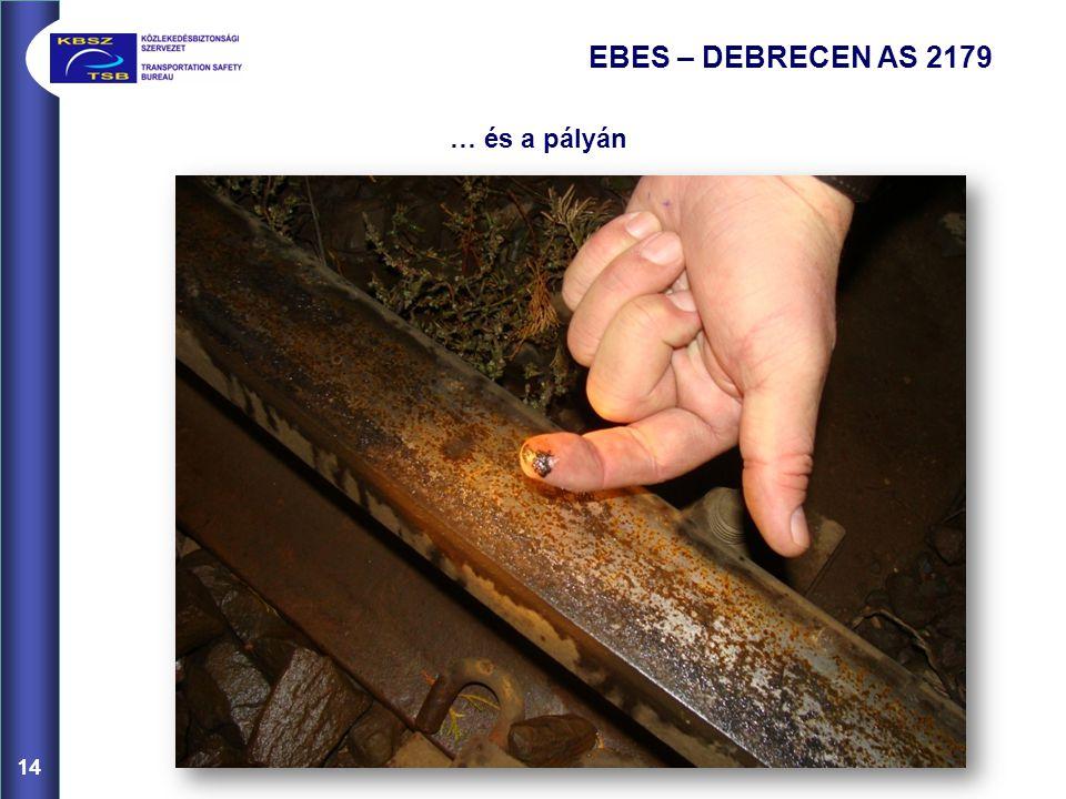 14 EBES – DEBRECEN AS 2179 … és a pályán 14