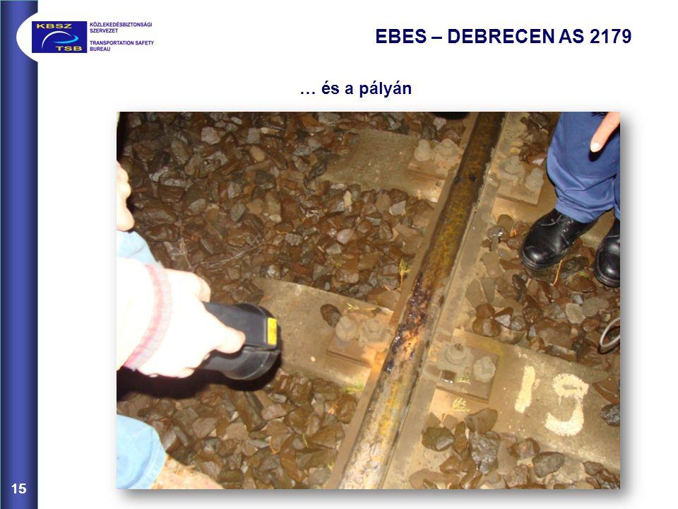 15 EBES – DEBRECEN AS 2179 … és a pályán 15