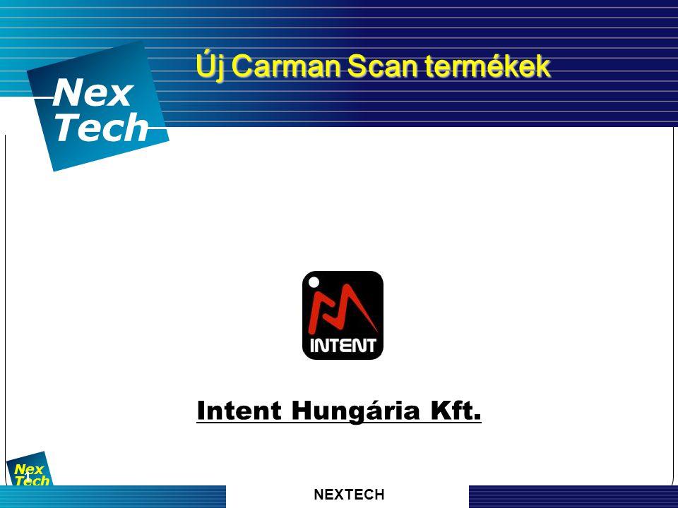 자 동 차 진 단 기 기 의 명 가 Nex Tech 1 Nex Tech Új Carman Scan termékek Új Carman Scan termékek Intent Hungária Kft.
