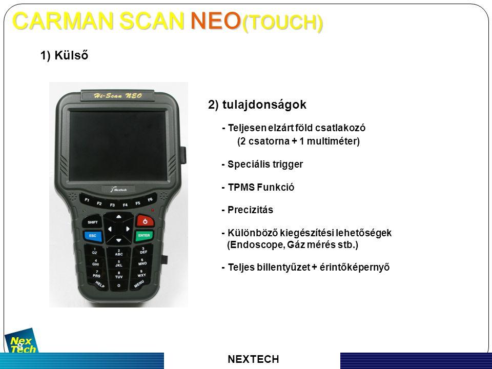 자 동 차 진 단 기 기 의 명 가 Nex Tech 9 3) Specification CARMAN SCAN NEO CARMAN SCAN NEO NEXTECH