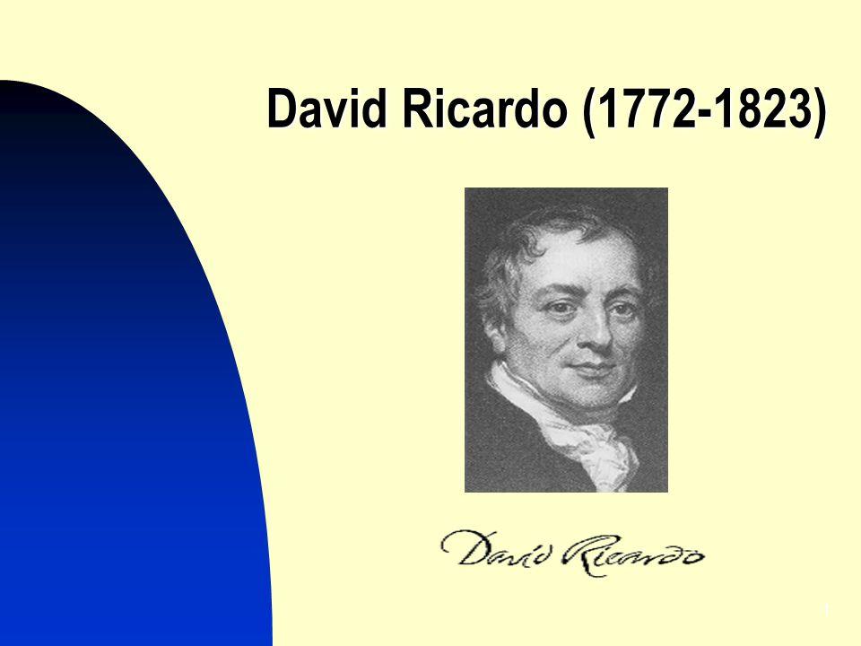 1 David Ricardo (1772-1823)