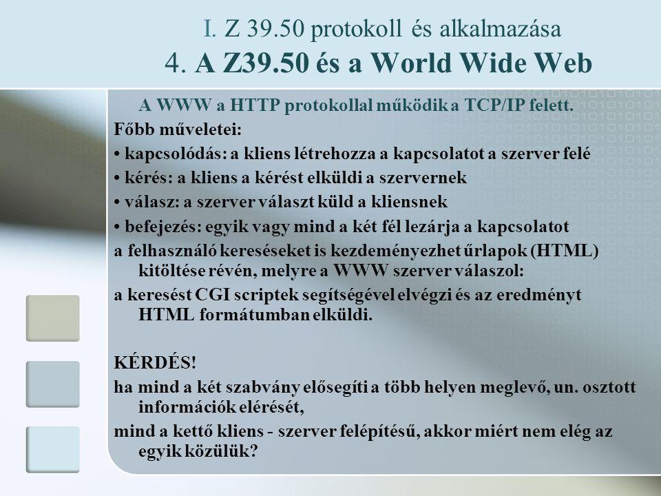I. Z 39.50 protokoll és alkalmazása 4.