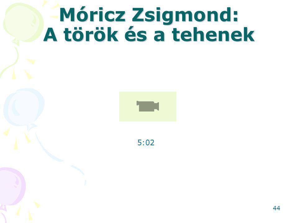Móricz Zsigmond: A török és a tehenek 5:02 44