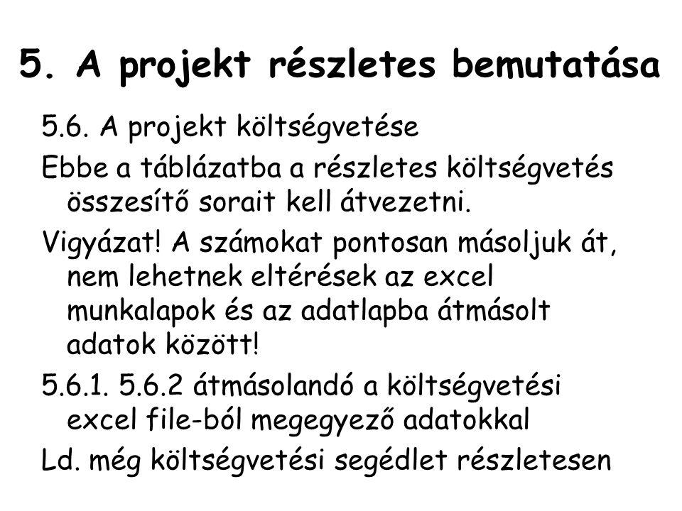 5.A projekt részletes bemutatása 5.6.