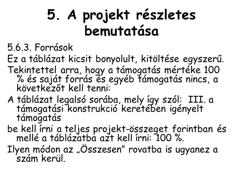 5.A projekt részletes bemutatása 5.6.3.