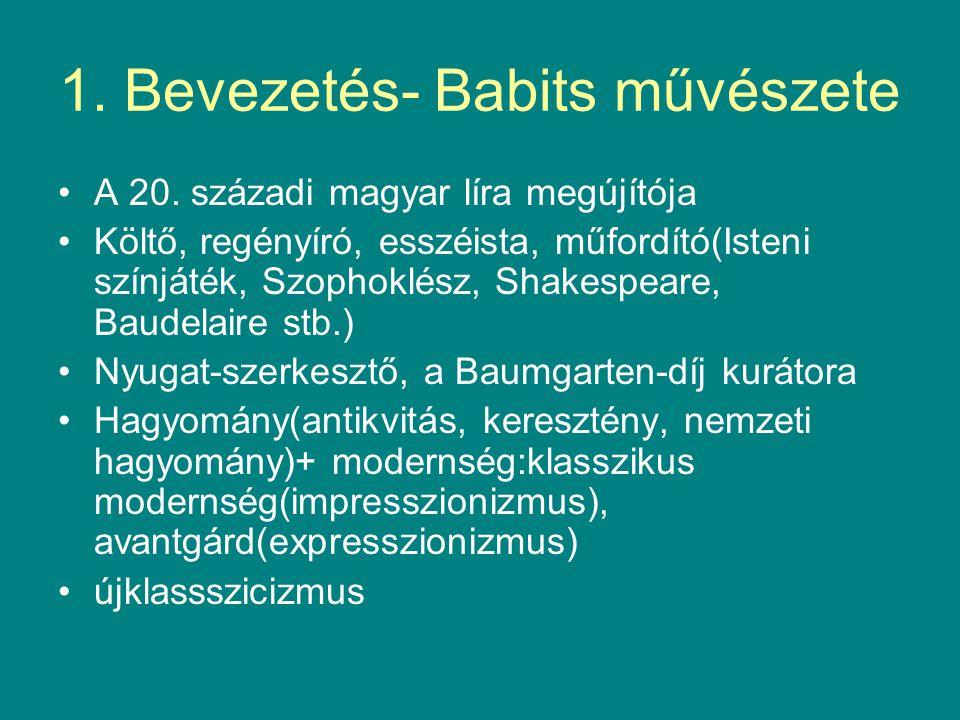 1.Bevezetés- Babits művészete A 20.