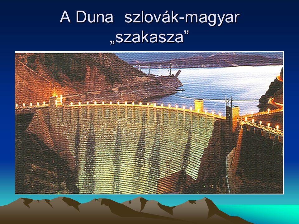 Bős-Nagymaros kérdése! A változat (Dunakiliti-Bős-Nagymaros) B változat (Dunakiliti-Bős) C változat (Dunacsúny-Bős) Hága Bős=720 MW, H=22m, Q=1500 m 3