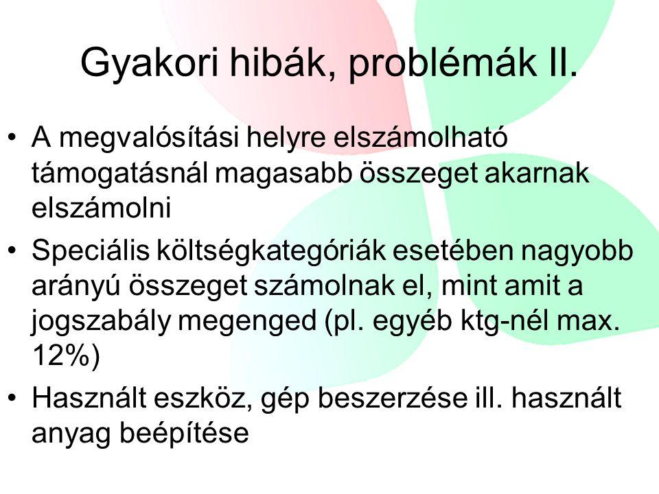 Gyakori hibák, problémák II.