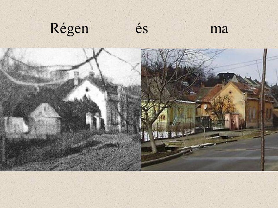 Régen és ma
