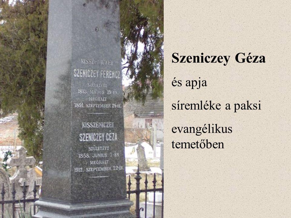Szeniczey Géza és apja síremléke a paksi evangélikus temetőben