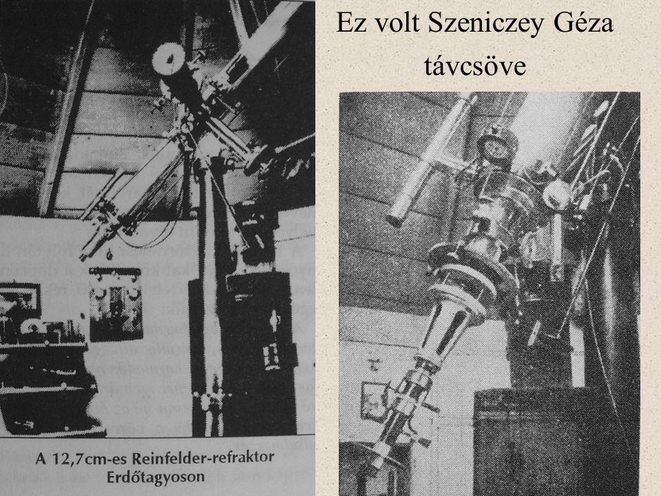 Ez volt Szeniczey Géza távcsöve