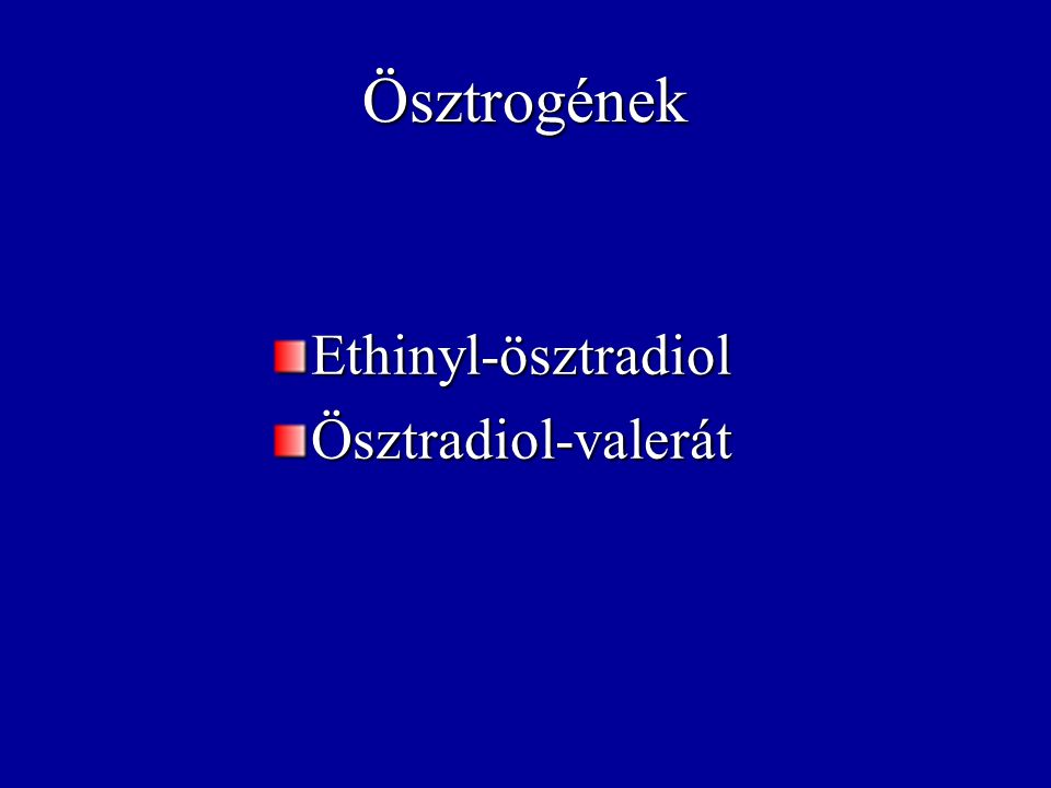 OAC ösztrogén dózisának csökkenése oestrogen (μg) Eth i n y l - oestradiol Infertil Clin N Am 2000; 11: 515-529
