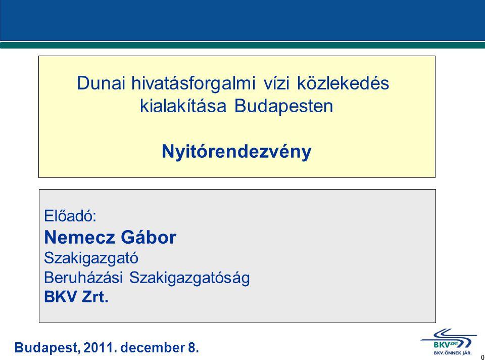 0 Budapest, 2011. december 8.