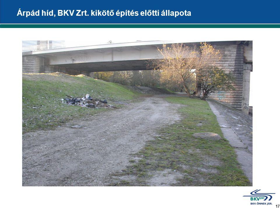 17 Árpád híd, BKV Zrt. kikötő építés előtti állapota