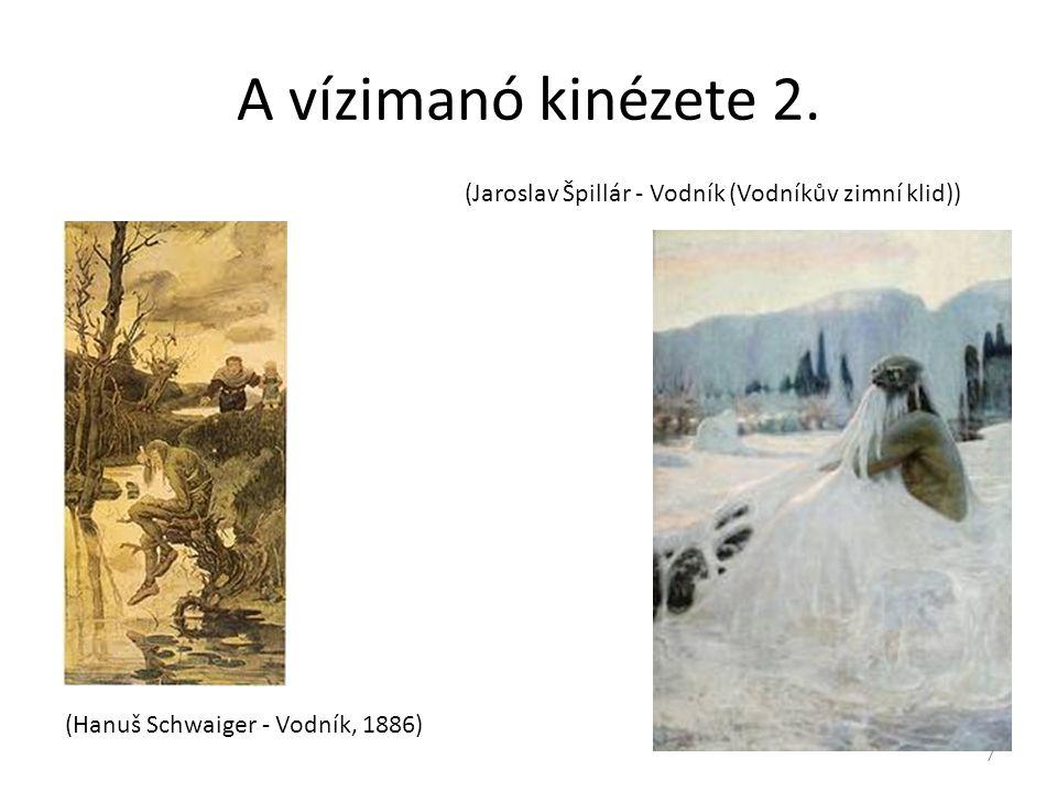 A vízimanó kinézete 2. (Hanuš Schwaiger - Vodník, 1886) (Jaroslav Špillár - Vodník (Vodníkův zimní klid)) 7