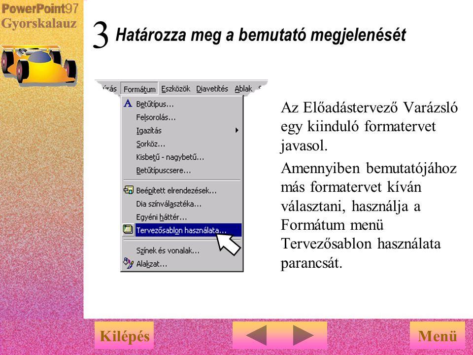 Az elrendezés kiválasztása után megjelenő utasítások alapján kattintson a szövegmezőkre, és írja be a szöveget. … válasszon ki egy elrendezést, majd k