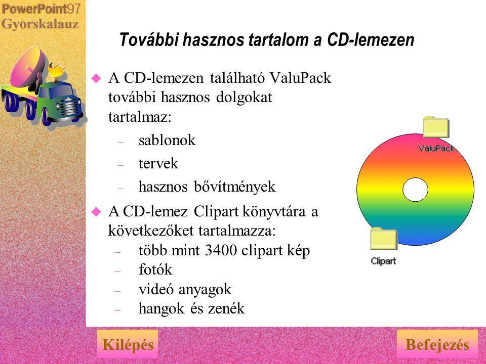 u A PowerPoint programhoz és az Office csomaghoz tartozó Felhasználói kézikönyvek a CD-lemezen is elérhetők. Kattintson az Office irányítópulton talál