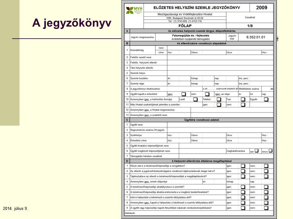 2014. július 9.102014. július 9.10 A jegyzőkönyv