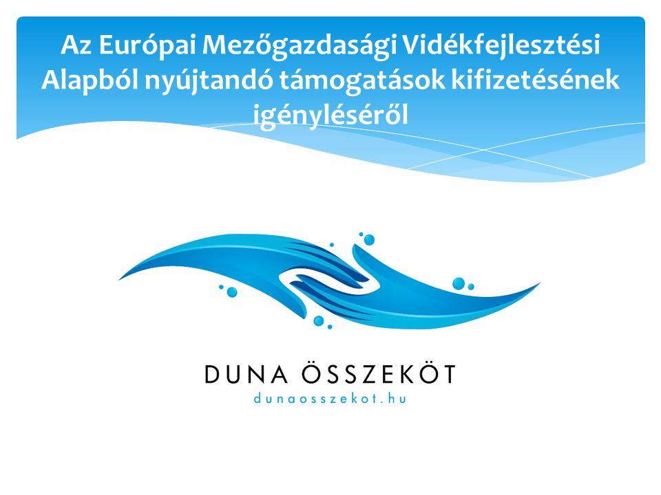Az Európai Mezőgazdasági Vidékfejlesztési Alapból nyújtandó támogatások kifizetésének igényléséről
