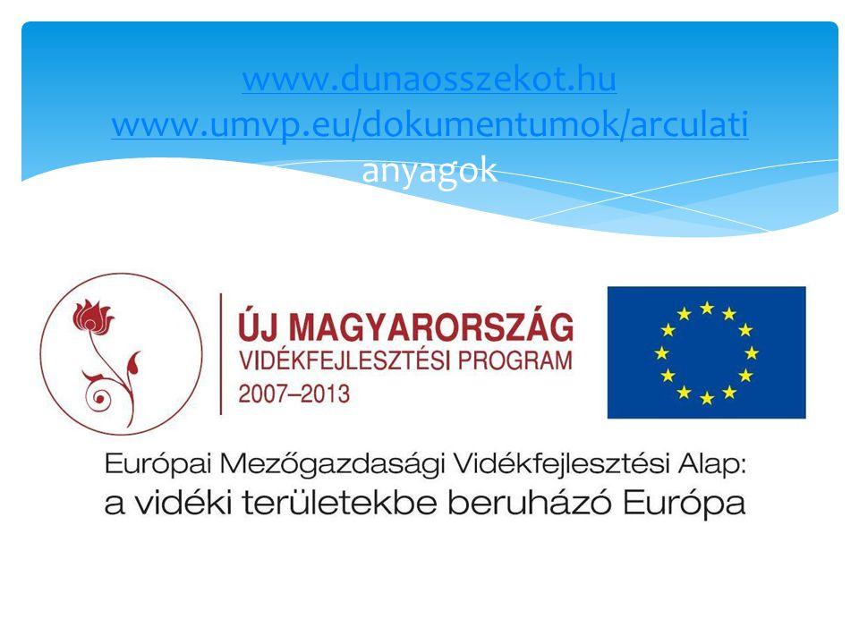 www.dunaosszekot.hu www.umvp.eu/dokumentumok/arculati www.dunaosszekot.hu www.umvp.eu/dokumentumok/arculati anyagok