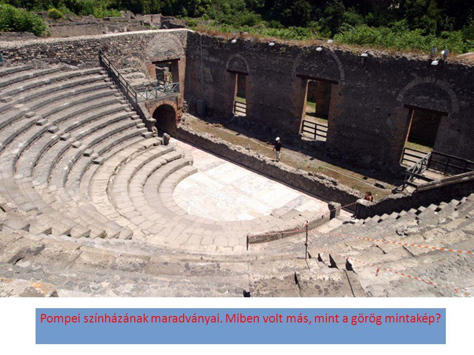 Pompei színházának maradványai. Miben volt más, mint a görög mintakép?
