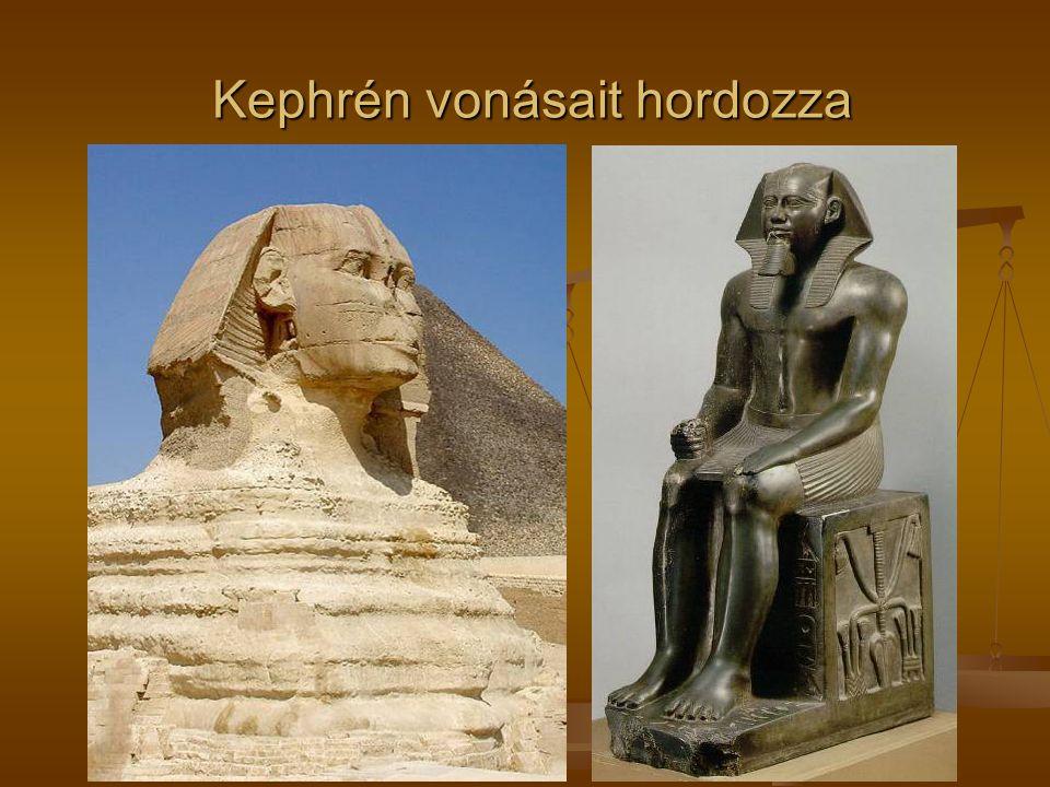 Kephrén vonásait hordozza Kephrén vonásait hordozza