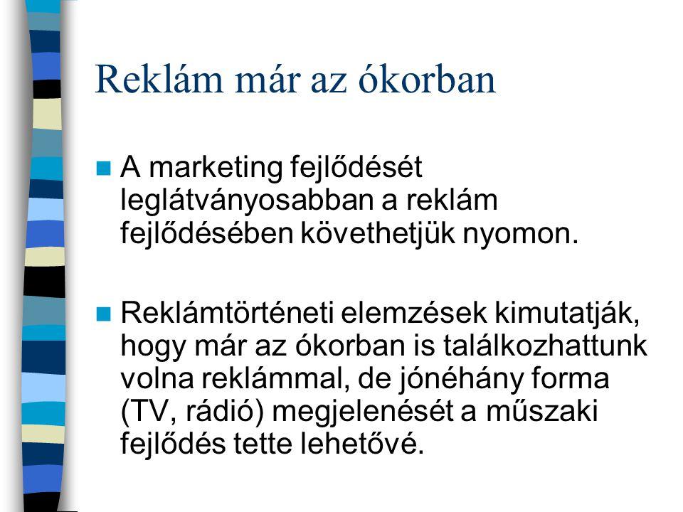 Reklámok az újkorban Ahogy gazdagodott a rendelkezésre álló eszköztár, úgy alakultak ki önálló szakterületek a reklámon belül.