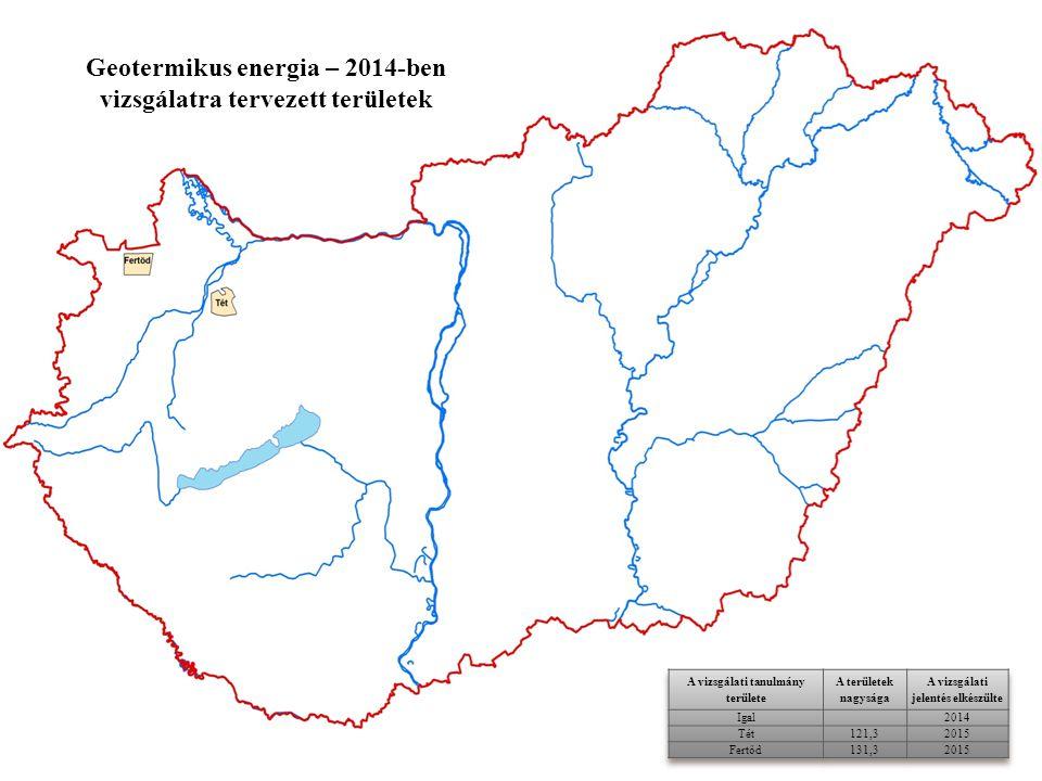 Geotermikus energia – 2014-ben vizsgálatra tervezett területek