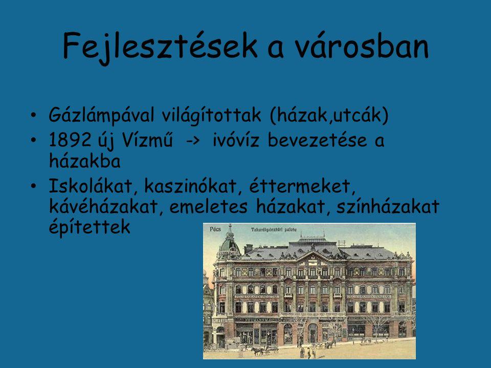 A város fellendülése Pécs polgárainak jellemzője: sikeres vállalkozók A város idegenforgalma fejlődött Szállodaház építés a Hamerli-ház helyén 1915-re elkészült a Palatinus szálloda Pilch Andor tervei alapján