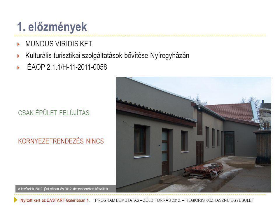 1. előzmények  MUNDUS VIRIDIS KFT.